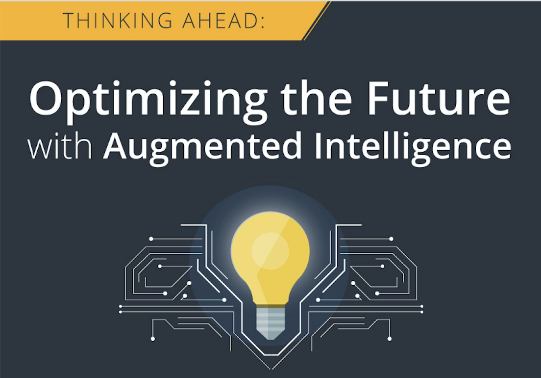 Infographic: Optimizing the Future with Augmented Intelligence